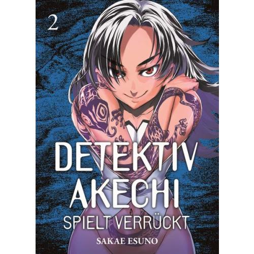 Detektiv Akechi spielt verrückt - Bd. 2