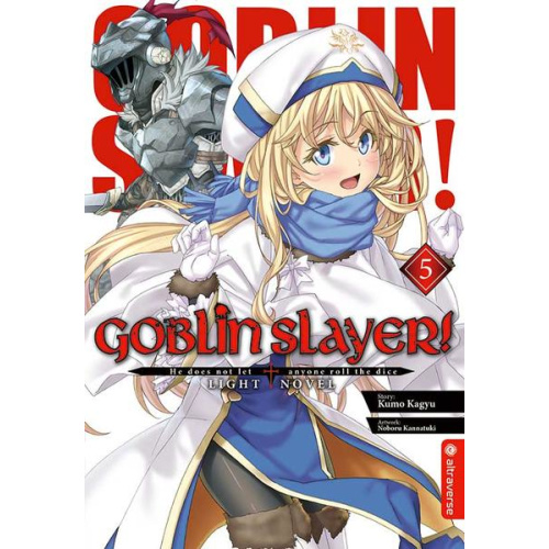 Goblin Slayer! Light Novel 05