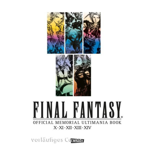 Final Fantasy - Official Memorial Ultimania : X bis XIV -...