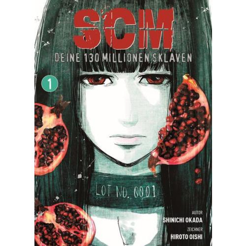 SCM - Deine 130 Millionen Sklaven - Bd. 1