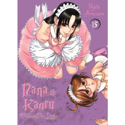 Nana & Kaoru - Bd. 15