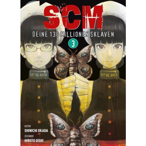 SCM - Deine 130 Millionen Sklaven - Bd. 3